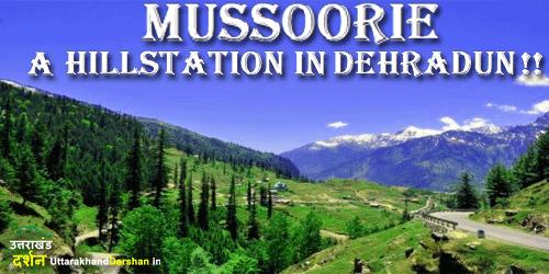 mussoorie-hillstation in dehradun